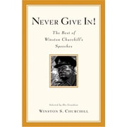 """Hyperion Books """"Never Give In!: The Best of Winston Churchill's Speeches"""" Paperback Book"""