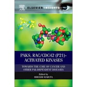"Elsevier Science Ltd ""PAKs, RAC/CDC42 (p21)-Activated Kinases"" Book"