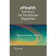 "Springer ""eHealth Solutions for Healthcare Disparities"" Book"