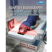 "CENGAGE LEARNING® ""Adaptive Radiography With Trauma, Image Critique And Critical Thinking"" Book"