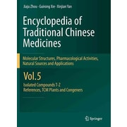 "Springer ""Encyclopaedia of Traditional Chinese Medicines"" Vol. 5 Book"