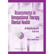 "Slack® ""Assessments In Occupational Therapy Mental Health"" Book"
