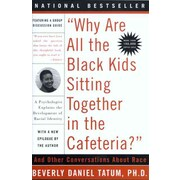 """PERSEUS BOOKS GROUP """"Why Are All the Black Kids Sitting Together in the Cafeteria?"""" Book"""