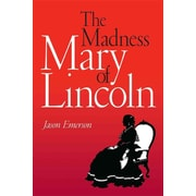 "Southern Illinois University Press ""The Madness of Mary Lincoln "" Paperback Book"