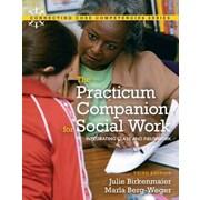 "Pearson College Div ""Practicum Companion for Social Work"" Book"