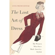 "PERSEUS BOOKS GROUP ""The Lost Art of Dress"" Hardcover Book"