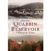 "CONSORTIUM BOOK SALES & DIST ""Quabbin Reservoir Through Time"" Trade Paper Book"