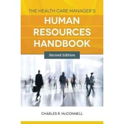 "JONES & BARTLETT LEARNING ""The Health Care Manager's Human Resources Handbook"" Book"