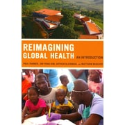 "University of California Press ""Reimagining Global Health"" Book"