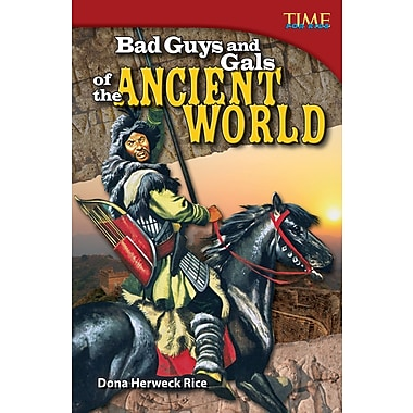 Bad Guys and Gals of the Ancient World
