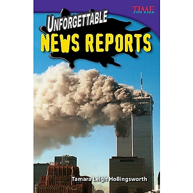Unforgettable News Reports