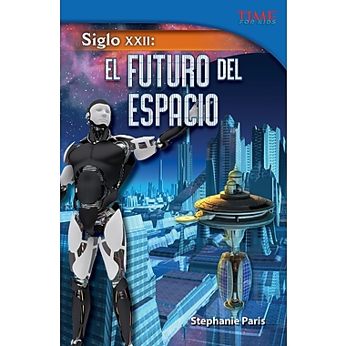 Siglo XXII: El futuro del espacio (22nd Century: Future of Space) Spanish Version