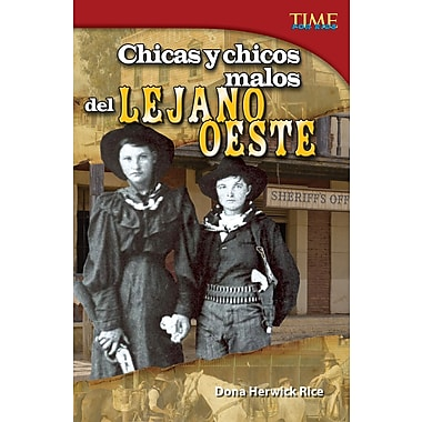Chicas y chicos malos del Lejano Oeste (Bad Guys and Gals of the Wild West) Spanish Version