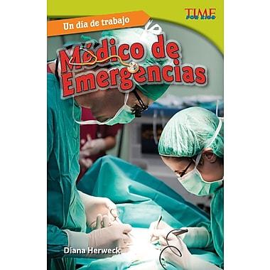 Un dia de trabajo: Medico de emergencias (All in a Day's Work: ER Doctor) Spanish Version