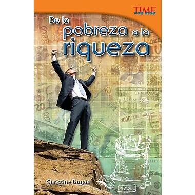 De la pobreza a la riqueza (From Rags to Riches) Spanish Version