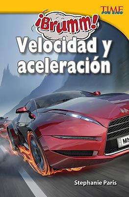 Brumm! Velocidad y aceleracion (Vroom! Speed and Acceleration)