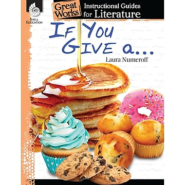 If You Give... Series: An Instructional Guide for Literature