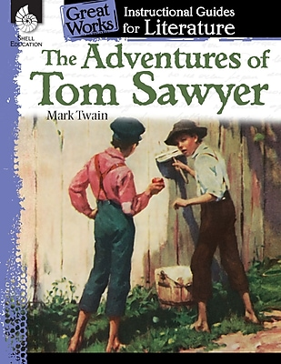 The Adventures of Tom Sawyer: An Instructional Guide for Literature