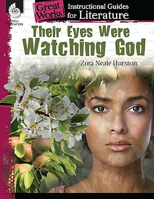 Their Eyes Were Watching God: An Instructional Guide for Literature