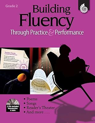 Building Fluency Through Practice & Performance: Grade 2