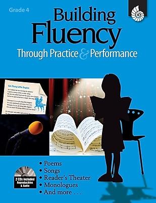 Building Fluency Through Practice & Performance: Grade 4