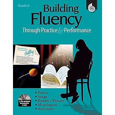 Building Fluency Through Practice & Performance: Grade 6