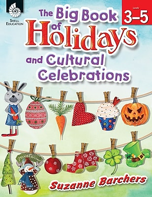 The Big Book of Holidays and Cultural Celebrations (Grades 3-5)