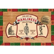 The Art of Manliness Collection: Manvotionals / Classic Skills and Manners for the Modern Man