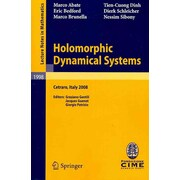 Holomorphic Dynamical Systems: Lectures Given at the C.i.m.e. Summer School Held in Cetraro, Italy, July 7-12, 2008
