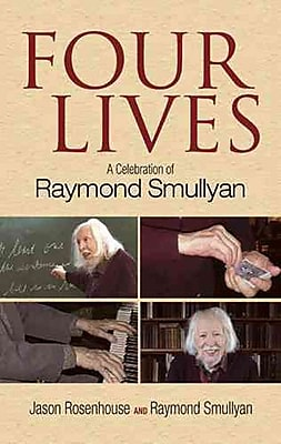 Four Lives: A Celebration of Raymond Smullyan