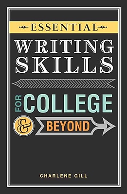 Essential Writing Skills for College & Beyond