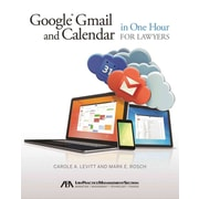 Google Gmail and Calendar in One Hour for Lawyers