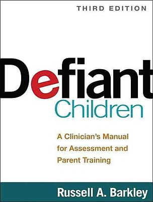Defiant Children: A Clinician's Manual for Assessment and Parent Training