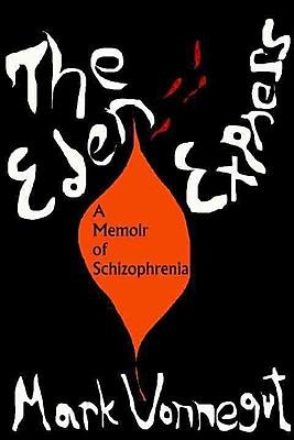 The Eden Express: A Memoir of Schizophrenia