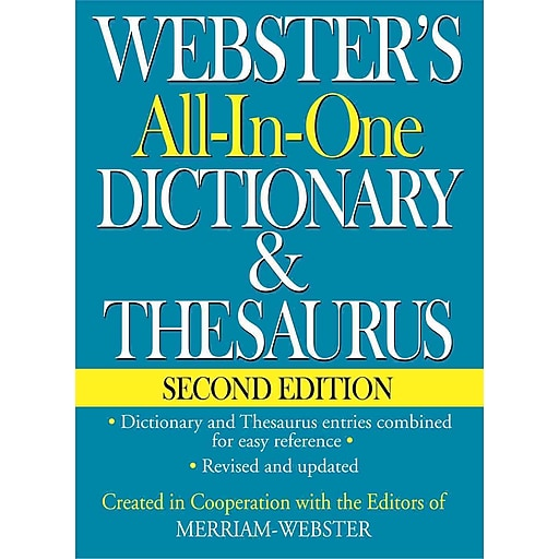 Webster's All-In-One Dictionary & Thesaurus, Merriam-Webster (EDT) ISBN:  9781596951471