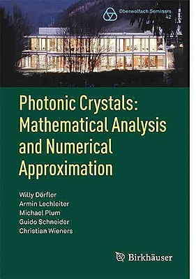 Photonic Crystals:: Mathematical Analysis and Numerical Approximation