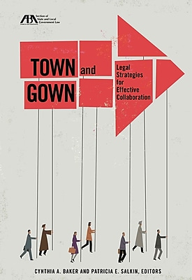 Town and Gown: Legal Strategies for Effective Collaboration