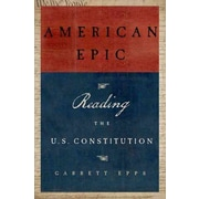 American Epic: Reading the US Constitution