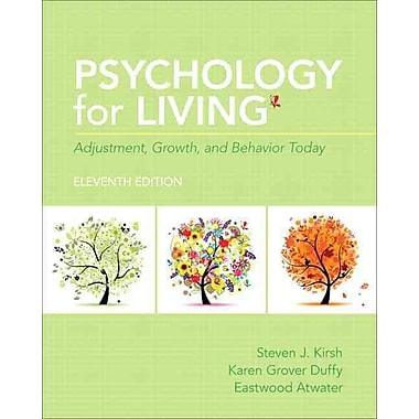 Psychology for Living: Adjustment, Growth, and Behavior Today