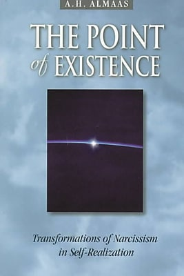 The Point of Existence: Transformations of Narcissism in Self-Realization