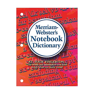 MERRIAM WEBSTER® Notebook Dictionary
