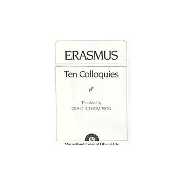 Erasmus: Ten Colloquies