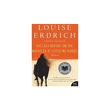The Last Report on the Miracles at Little No Horse: A Novel, Used Book (9780061577628)