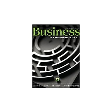 Business: A Changing World, Fourth Canadian Edition, New Book (9780070005495)