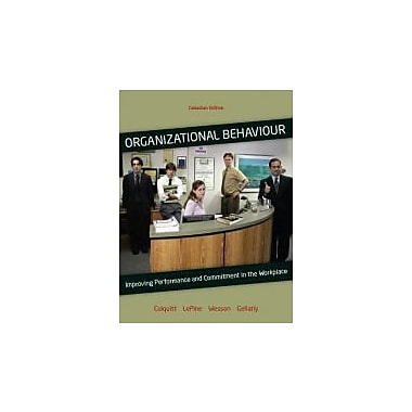 Organizational Behavior: Improving Performance and Commitment in the Workplace, New Book (9780070967458)