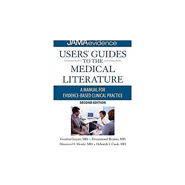 Users' Guides to the Medical Literature: A Manual for Evidence-Based Clinical Practice, New (9780071590341)