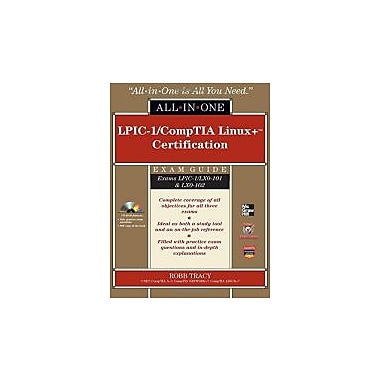 LPIC-1/CompTIA Linux+ Certification Exam Guide (Exams LPIC-1/LX0-101 & LX0-102) (All-in-One), New Book (9780071771573)