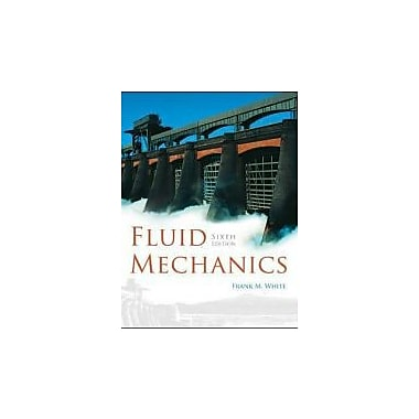 Fluid Mechanics, New Book (9780072938449)