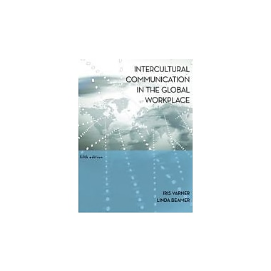 Intercultural Communication in the Global Workplace, New Book (9780073377742)