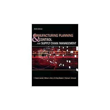 Manufacturing Planning & Control for Supply Chain Management, New (9780073377827)